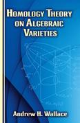 Homology Theory on Algebraic Varieties