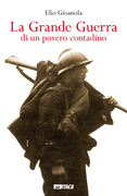 La Grande Guerra di un povero contadino