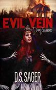 Evil Vein: Dark Beginnings