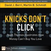Knicks Don't Click: Isiah Thomas Illustrates How Money Can't Buy You Love