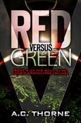 Still Alive 2: Red Verses Green