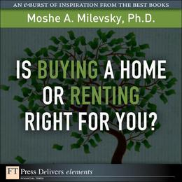 Is Buying a Home or Renting Right for You?