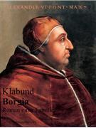 Borgia - Roman einer Familie