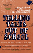 Telling Tales Out of School: A Miscellany of Celebrity School Days