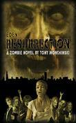 Resurrection( Eden Book 3)