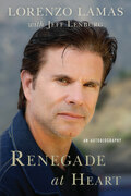 Renegade at Heart: An Autobiography