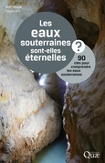 Les eaux souterraines sont-elles éternelles ?