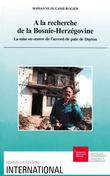 A la recherche de la Bosnie-Herzégovine