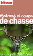 Week-ends et voyages de Chasse 2015 Petit Futé (avec cartes, photos + avis des lecteurs)