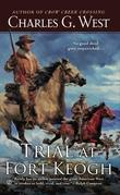 Trial at Fort Keogh