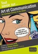 Tout savoir sur... Art et Communication