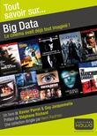 Tout savoir sur... Big Data