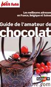 Guide de l'amateur de chocolat 2015 Petit Futé (avec photos et avis des lecteurs)