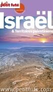 Israel 2015 Petit Futé (avec cartes, photos + avis des lecteurs)