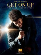 Get On Up - The James Brown Story Songbook
