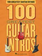 100 Greatest Guitar Intros Songbook