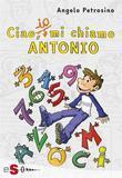 Ciao, io mi chiamo Antonio - Vol. 1