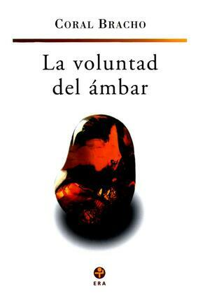 La voluntad del ámbar