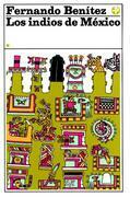 Los indios de México I