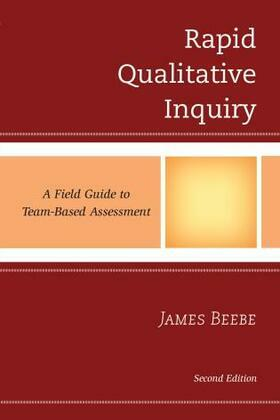 Rapid Qualitative Inquiry: A Field Guide to Team-Based Assessment