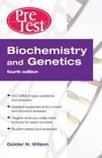 Biochemistry and Genetics Pretest Self-Assessment and Review, Fourth Edition