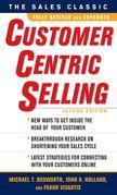 CustomerCentric Selling, Second Edition