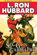 Six-Gun Caballero