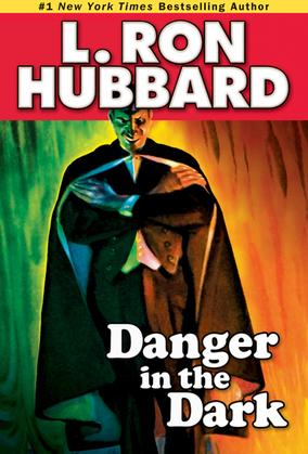 Danger in the Dark