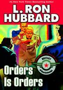 Orders is Orders