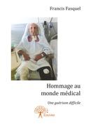 Hommage au monde médical