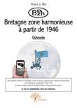 Bzh : Bretagne zone harmonieuse à partir de 1946