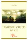 Les Destructeurs de Vie