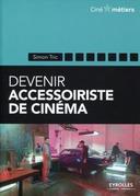 Devenir accessoiriste pour le cinéma