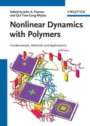 Nonlinear Dynamics with Polymers: Fundamentals, Methods and Applications