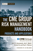 The Cme Group Risk Management Handbook: Products and Applications
