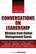 Conversations on Leadership: Wisdom from Global Management Gurus