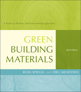 Green Building Materials: A Guide to Product Selection and Specification