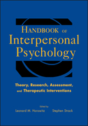 Handbook of Interpersonal Psychology: Theory, Research, Assessment, and Therapeutic Interventions