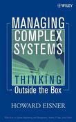 Managing Complex Systems: Thinking Outside the Box