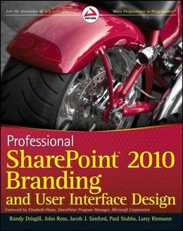 Professional SharePoint 2010 Branding and User Interface Design