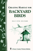 Creating Habitat for Backyard Birds: Storey's Country Wisdom Bulletin A-215