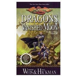 Dragons of a Vanished Moon: War of Souls Trilogy, Volume Three
