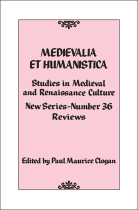 Medievalia et Humanistica, No. 36: Studies in Medieval and Renaissance Culture