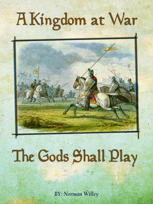 A Kingdom at War-The Gods Shall Play