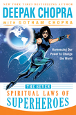 The Seven Spiritual Laws of Superheroes