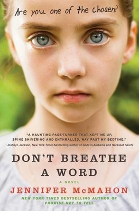 Don't Breathe a Word: A Novel