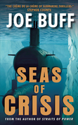 Seas of Crisis: A Novel