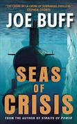 Seas of Crisis: A Novel
