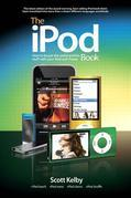 iPod Book, The: How to Do Just the Useful and Fun Stuff with Your iPod and iTunes