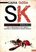 SK - Assassini Seriali